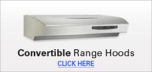 Convertible Range Hoods