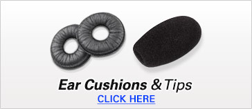Ear Cushions &  Tips