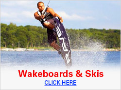 Wakeboards & Skis